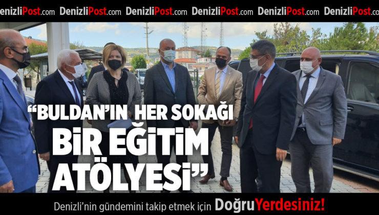 """""""BULDAN'IN HER SOKAĞI BİR EĞİTİM ATÖLYESİ"""""""