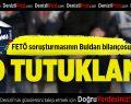Buldan'da 10 tutuklama