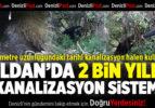 Buldan'da Halen Kullanılan 2 Bin Yıllık Kanalizasyon Sistemi