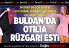 Buldan'da Rumen popçu Otilia konser verdi