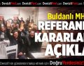 Buldanlı MHP'lilerden 'hayır' kararı