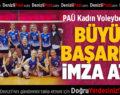 PAÜ Kadın Voleybol Takımı Büyük Başarıya İmza Attı