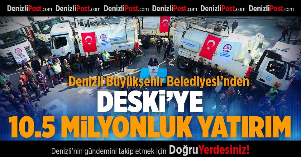 Büyükşehir'den DESKİ'ye 10.5 Milyonluk Yatırım
