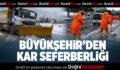 Büyükşehir'den karla mücadele