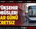 Büyükşehir Otobüsleri Pazar Günü Ücretsiz