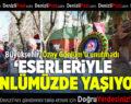 Büyükşehir, Özay Gönlüm'ü unutmadı