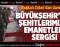 """Büyükşehir'den """"Şehitlerimizin Emanetleri"""" Sergisi"""