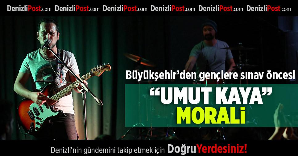 """Büyükşehir'den gençlere sınav öncesi """"Umut Kaya"""" morali"""