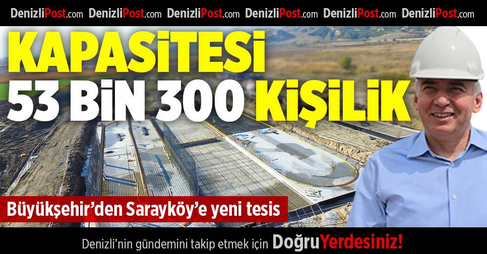 Büyükşehir'den Sarayköy'e Yeni Tesis