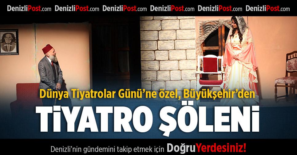 Büyükşehir'den Tiyatro Şöleni