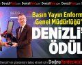 Basın Yayın Enformasyon Genel Müdürlüğü'nden Denizli'ye Ödül