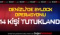 Denizli'de 'ByLock' operasyonu: 14 tutuklama