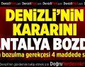 Denizli'nin Kararını Antalya Bozdu
