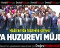 ÇAL'A HUZUREVİ MÜJDESİ: HAZİRAN'DA HİZMETE GİRİYOR