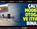 Çal'a Modern Otogar ve Yeni İtfaiye Hizmet Binası
