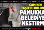 Caminin Taşıyıcı Kolonunu Pamukkale Belediyesi Kestirmiş