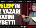 """""""Cemilem"""" Türküsü Öksüz Kaldı"""