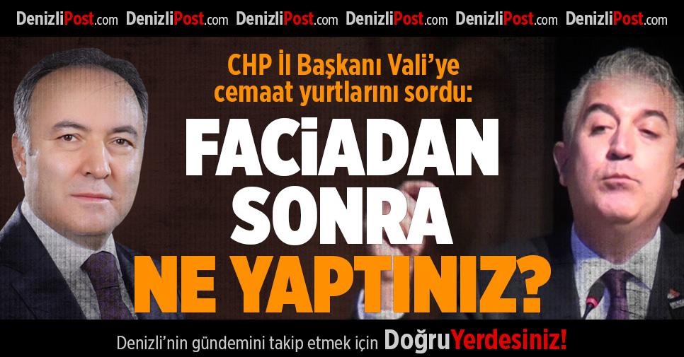 CHP İl Başkanı Vali'ye cemaat yurtlarını sordu