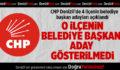CHP Denizli'de 4 İlçenin Belediye Başkan Adayları Açıklandı