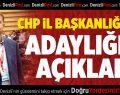 Buldanlı İşadamı CHP İl Başkanlığına Adaylığını Açıkladı