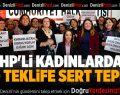 CHP'li kadınlardan yasa teklifine sert tepki