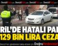 Çivril'de Hatalı Parka 129 Bin Lira Ceza