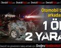 Çivril'de Kaza: 1 Ölü 2 Yaralı