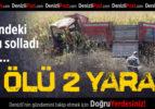 Çivril'de Kaza: 2 Ölü 2 Yaralı