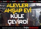 Çivril'de Alevler Bir Evi Küle Çevirdi