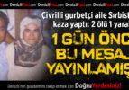 Çivrilli Gurbetçi Aile Sırbistan'da Kaza Yaptı: 2 Ölü 1 Yaralı
