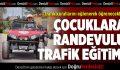 Büyükşehir'den çocuklara randevulu trafik eğitimi