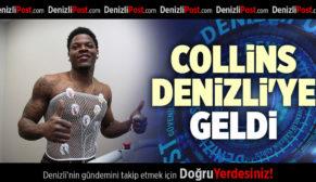 COLLİNS DENİZLİ'YE GELDİ