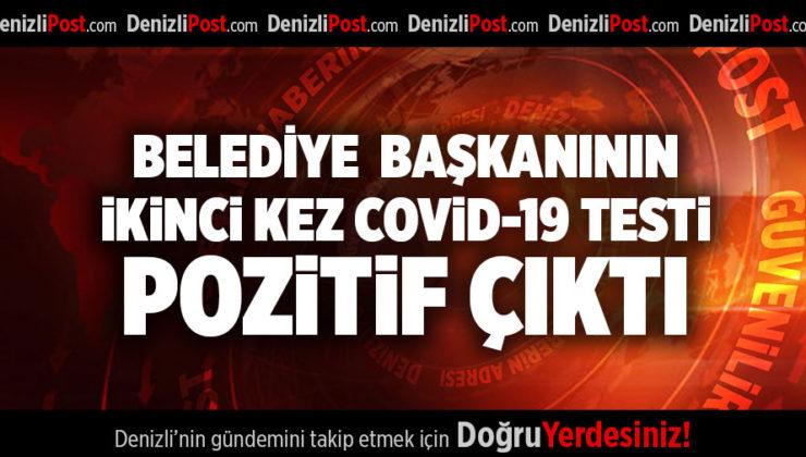 BELEDİYE  BAŞKANININ İKİNCİ KEZ COVİD-19 TESTİ POZİTİF ÇIKTI
