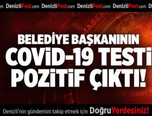 BELEDİYE BAŞKANININ COVİD-19 TESTİ POZİTİF ÇIKTI