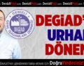 DEGİAD'da Urhan Dönemi