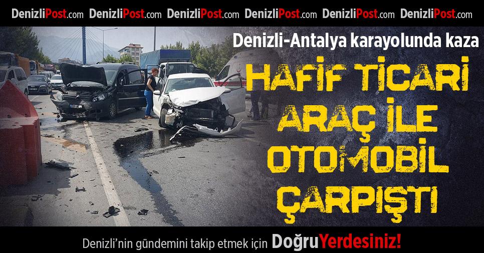 Denizli-Antalya Karayolunda Kaza: 2 Yaralı