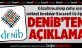 DENİB'ten Kocasert'in Gözaltına Alınmasıyla İlgili Açıklama