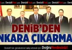 DENİB'in yeni yılda ilk çıkarması Ankara'ya