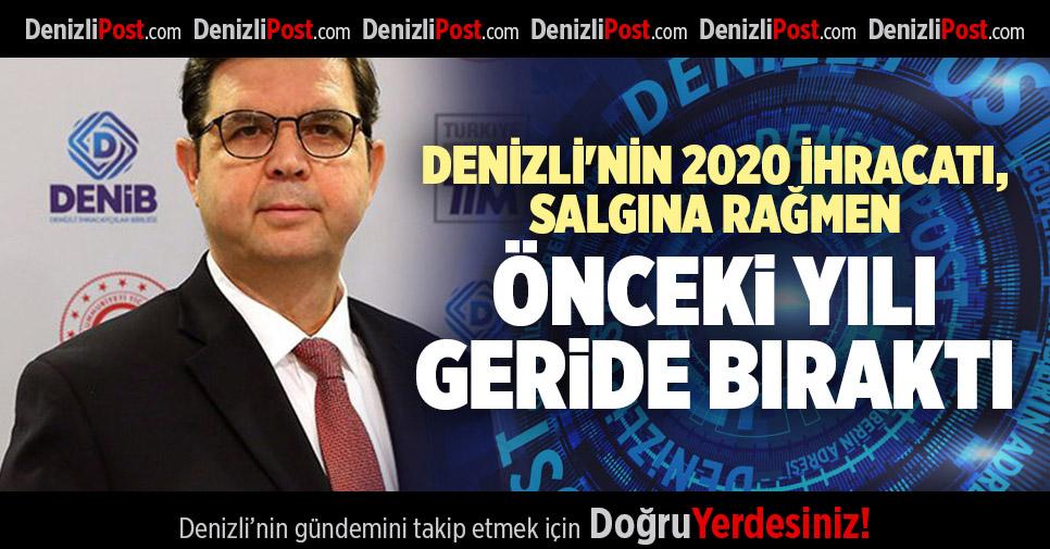 DENİZLİ'NİN 2020 İHRACATI, SALGINA RAĞMEN ÖNCEKİ YILI GERİDE BIRAKTI