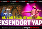 Ak Vadi Festivali'nin Finalini Seksendört Yaptı