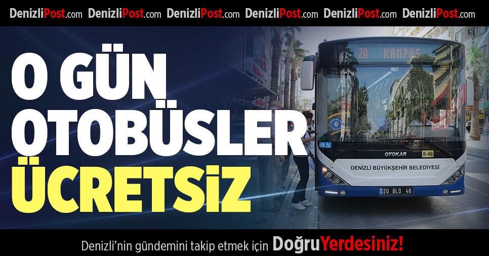 O Gün Belediye Otobüsü Ücretsiz