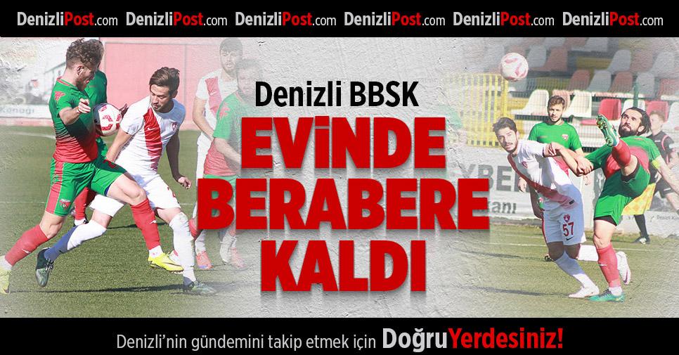 Denizli Büyükşehir Belediyespor-Bayrampaşa: 1-1