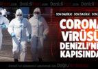 CORONA DENİZLİ'NİN KAPISINDA