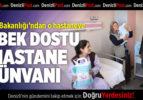 Sağlık Bakanlığı'ndan Denizli'deki Bir Hastaneye Daha 'Bebek Dostu Hastane' Ünvanı