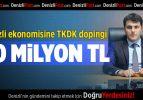 Denizli ekonomisine TKDK dopingi