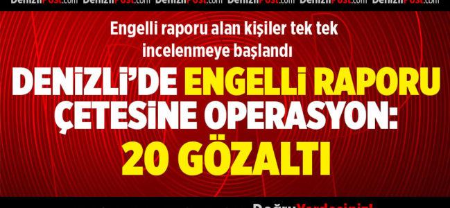 Denizli ve Uşak'ta 'engelli raporu' çetesine operasyon: 20 gözaltı
