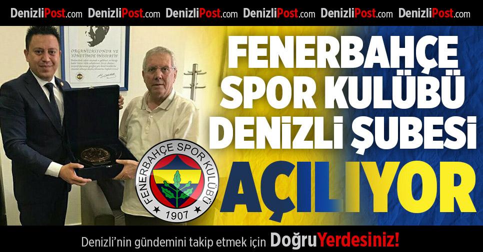 Fenerbahçe Spor Kulübü Denizli Şubesi Açılıyor