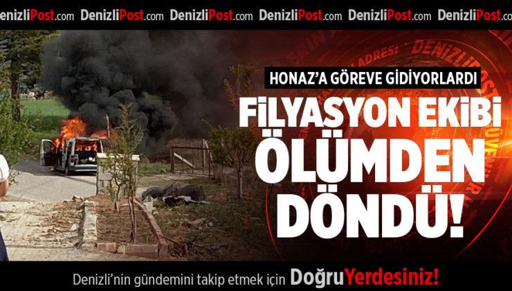 DENİZLİ'DE FİLYASYON EKİBİ ÖLÜMDEN DÖNDÜ!