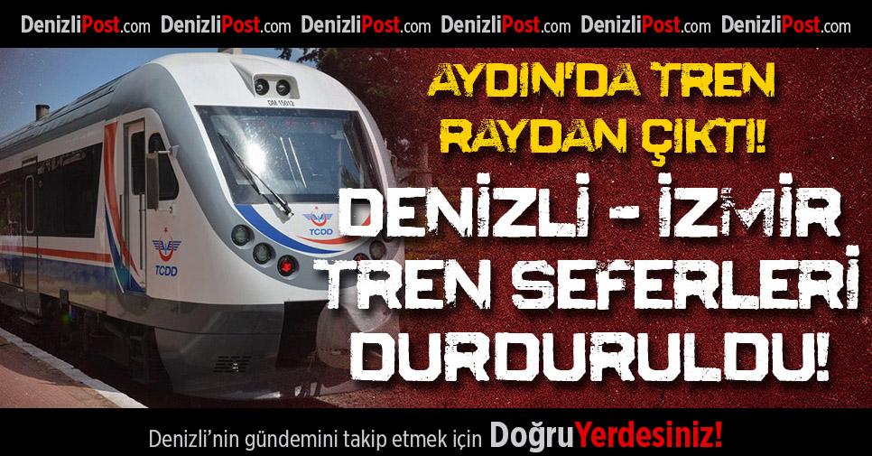 Denizli-İzmir Tren Seferleri İptal Edildi