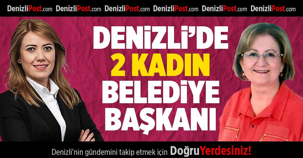 Denizli'de 2 kadın belediye başkanı